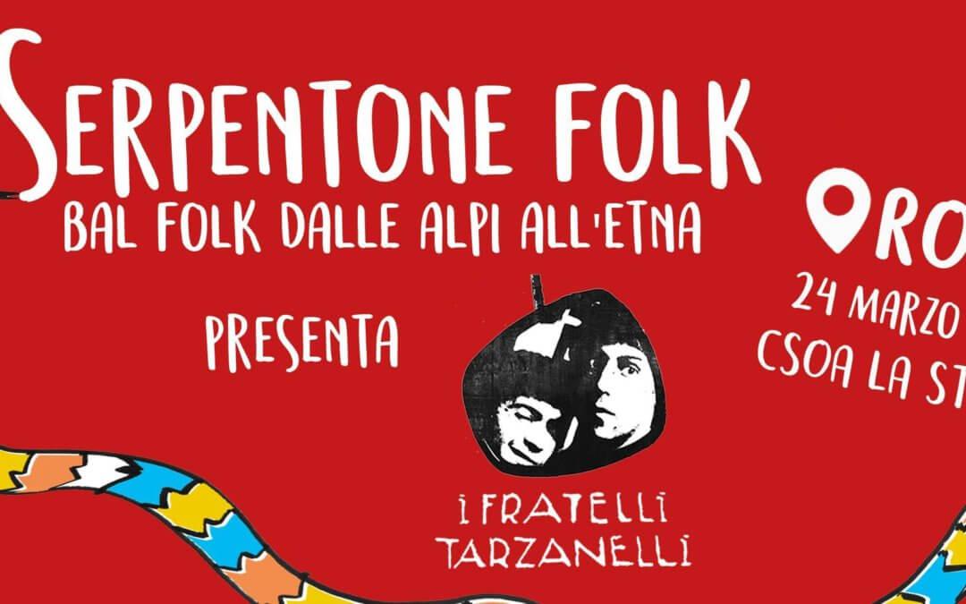 Serpentone Folk: I Fratelli Tarzanelli