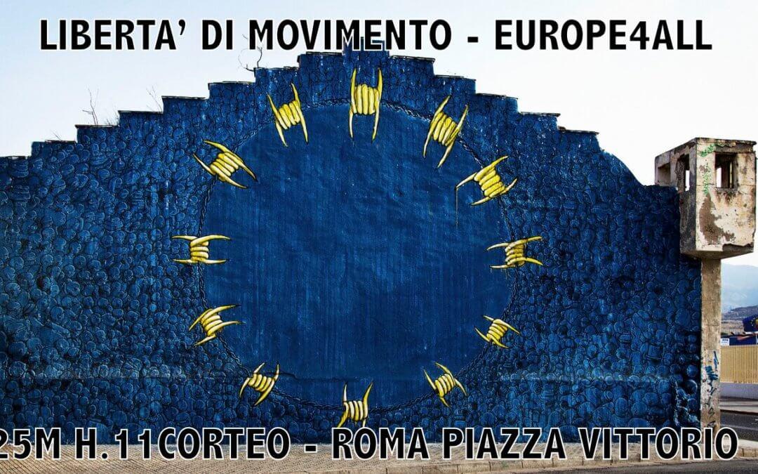 25 Marzo: Corteo – Libertà di movimento- Europe for all