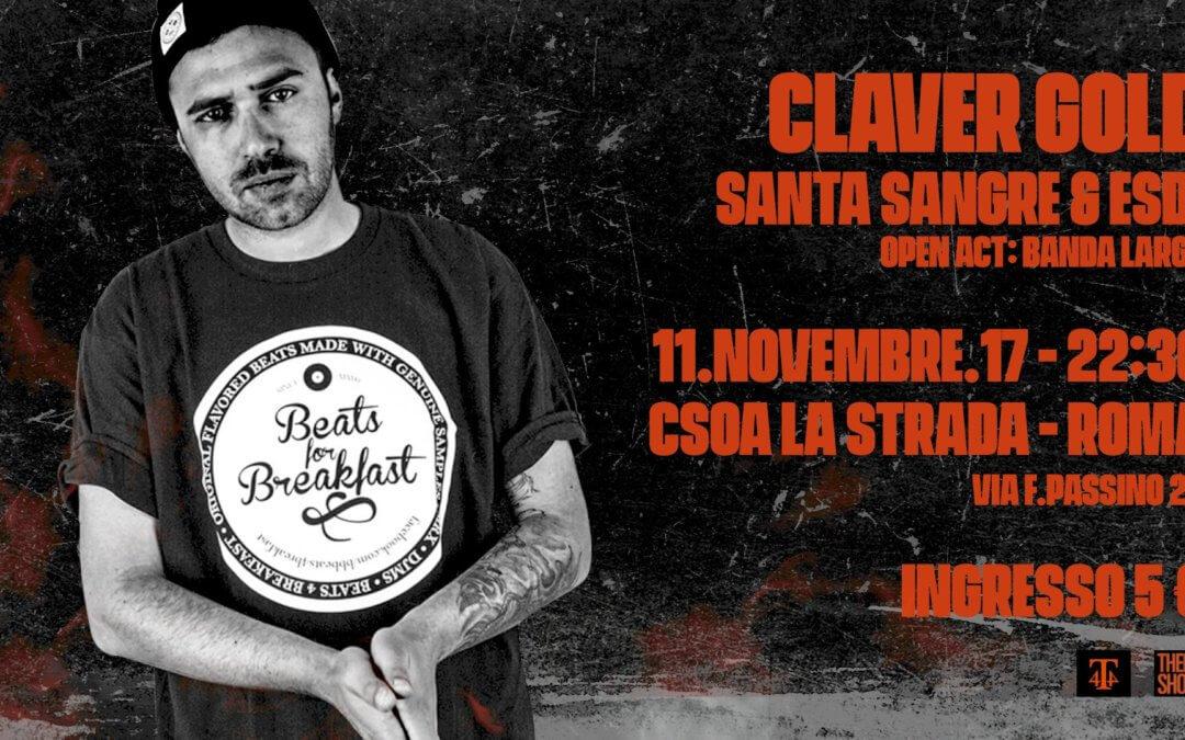 Claver Gold live a Roma (11-11-17) @CSOA La Strada