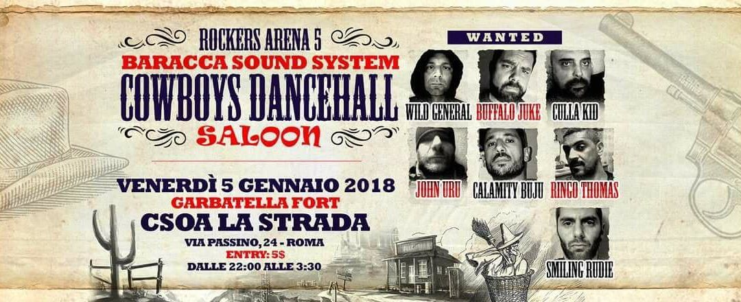 BaraccaSoundSystem Befana Cowboys Dancehall ft Buju Uru Thomas