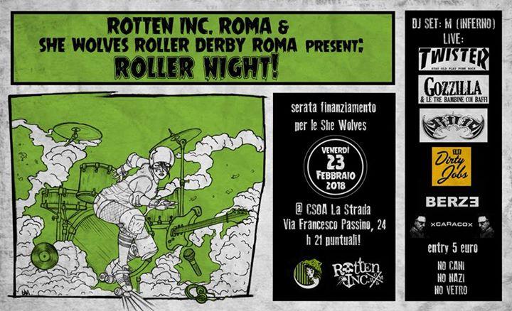 ROLLER NIGHT! Serata Finanziamento SWRD: GOZZILLA + many bands!!!