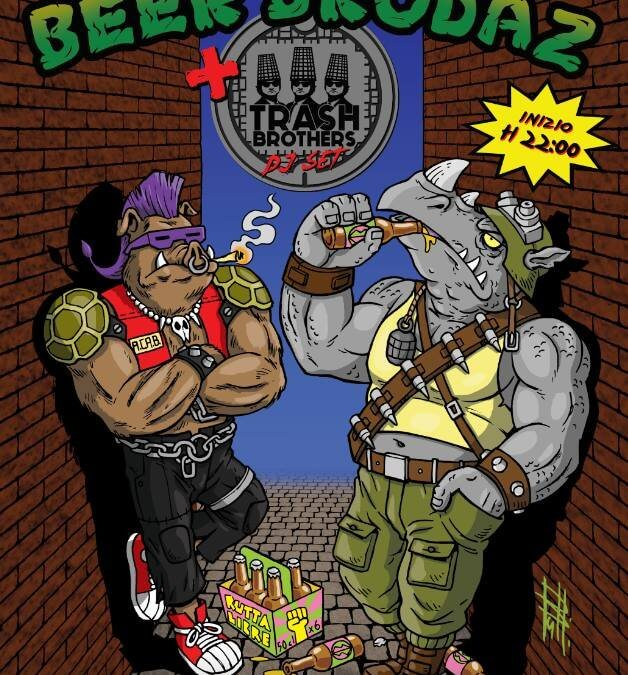 Beer Brodaz e Trash Brothers – A Sostegno di Nessun Dorma e Aula Studio Piero Bruno