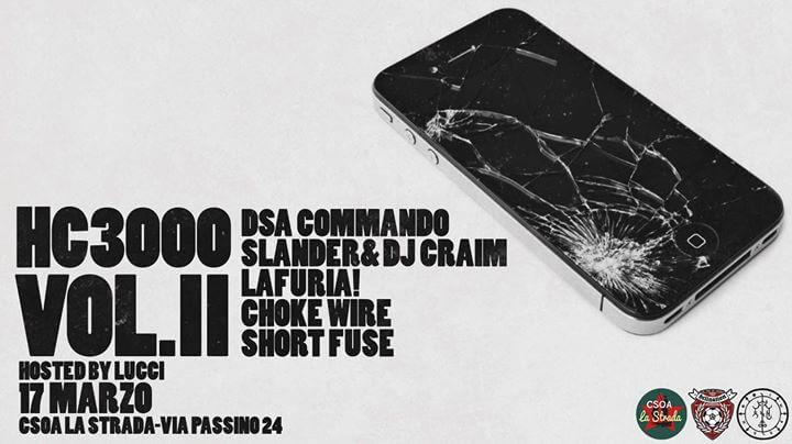 Hc3000 vol II: DSA Commando, Slander & Dj Craim & more guests