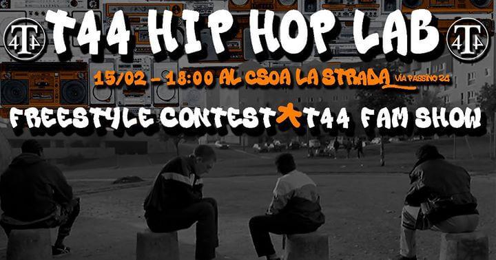 T-44 HIP HOP Lab. – Freestyle Contest – CSOA La Strada