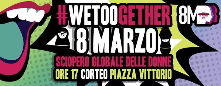 8 marzo la marea femminista torna nelle strade! Noi scioperiamo!