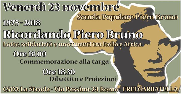 Ricordando Piero Bruno – Lotte, Solidarietà e Movimenti tra Italia e Africa