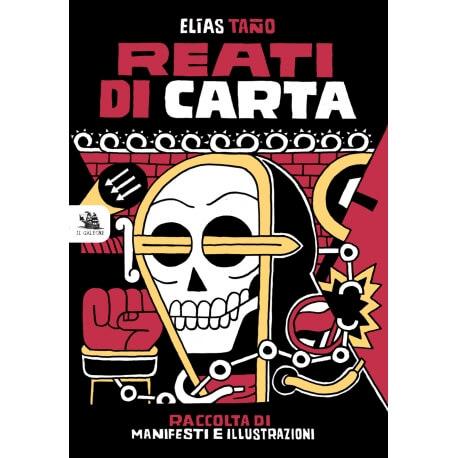 REATI DI CARTA DI Elías Taño - de IL GALEONE EDITORE ||